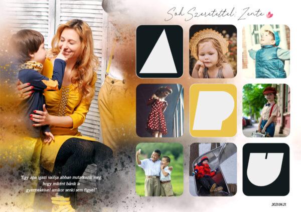Fényképes poszter montázs kollázs vízfestékhatású Apák nap feleség házavató nászajándék keresztelő kerek évforduló fotós szülinapi évforduló falidekor
